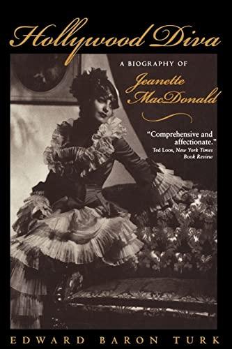 Hollywood Diva: A Biography of Jeanette MacDonald: Edward Baron Turk