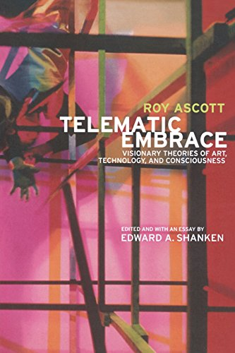 9780520222946: Telematic Embrace: Visionary Theories of Art, Technology, and Consciousness