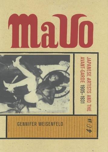 9780520223387: MAVO: Japanese Artists and the Avant-Garde, 1905-1931 (Twentieth-Century Japan: The Emergence of a World Power)