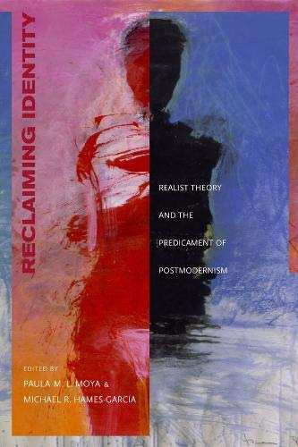 9780520223493: Reclaiming Identity: Realist Theory and the Predicament of Postmodernism