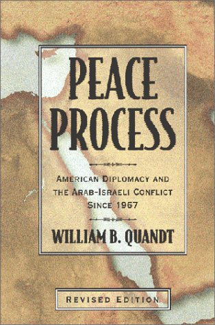 9780520223745: Peace Process: American Diplomacy and the Arab-Israeli Conflict Since 1967