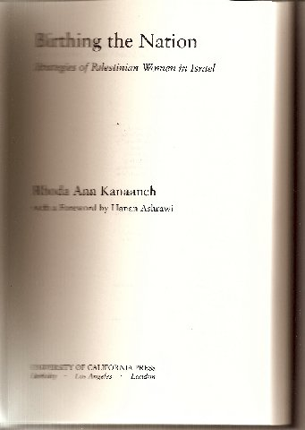 9780520223790: Birthing the Nation: Strategies of Palestinian Women in Israel (Public Anthropology)