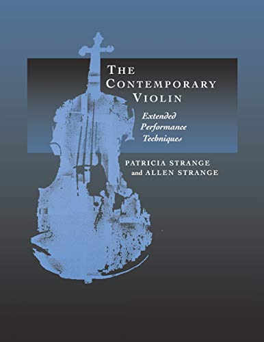 9780520224094: The Contemporary Violin: Extended Performance Techniques (New Instrumentation)