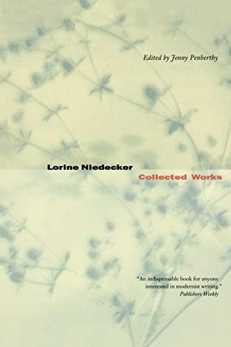 Lorine Niedecker: Collected Works: Niedecker, Lorine