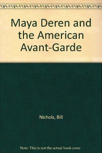 9780520224445: Maya Deren and the American Avant-Garde