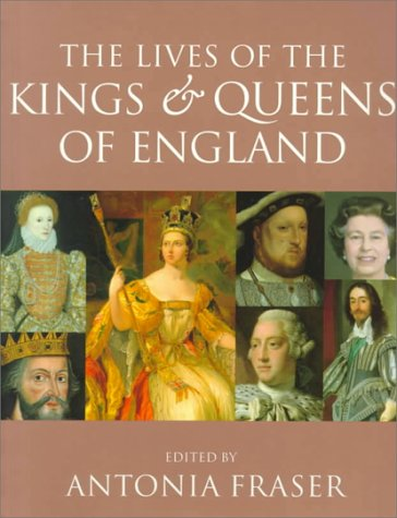 9780520224605: The Lives of the Kings and Queens of England