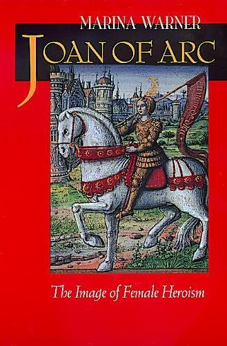 9780520224643: Joan of Arc: The Image of Female Heroism