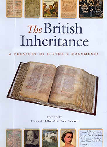 9780520224704: The British Inheritance: A Treasury of Historic Documents