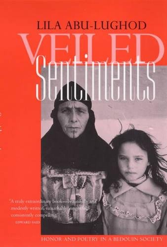9780520224735: Veiled Sentiments: Honor and Poetry in a Bedouin Society,