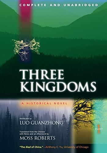 9780520224780: Three Kingdoms: A Historical Novel, Part 1