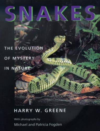 9780520224872: Snakes – The Evolution of Mystery in Nature