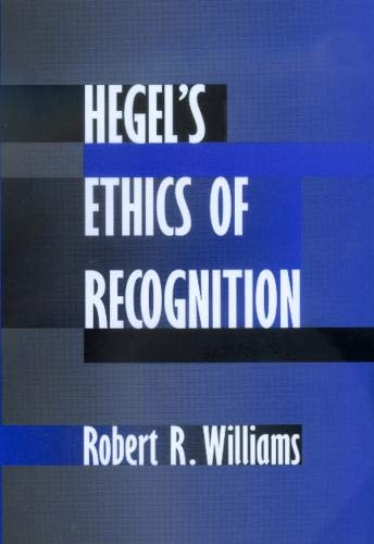 9780520224926: Hegel's Ethics of Recognition