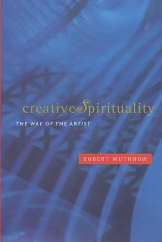 9780520225008: Creative Spirituality: The Way of the Artist