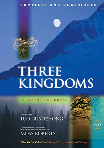 Three Kingdoms: A Historical Novel, Part 2 (v. 2) (0520225031) by Guanzhong Luo; Luo Guanzhong