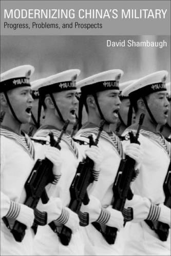 Modernizing China's military : progress, problems, and prospects.: Shambaugh, David L.