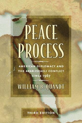9780520225152: Peace Process: American Diplomacy and the Arab-Israeli Conflict Since 1967