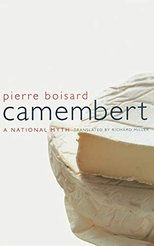 Camembert: A National Myth