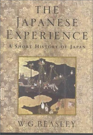 9780520225602: The Japanese Experience: A Short History of Japan (History of Civilisation)