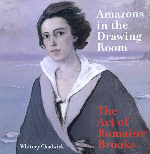 9780520225657: Amazons in the Drawing Room: The Art of Romaine Brooks