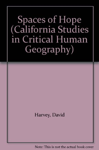 9780520225770: Spaces of Hope (California Studies in Critical Human Geography)