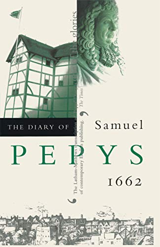 9780520225817: Diary of Samuel Pepys: 1662 v.3: 1662 Vol 3