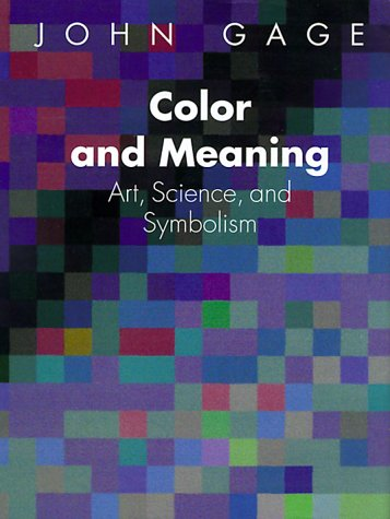 9780520226111: Color and Meaning: Art, Science, and Symbolism
