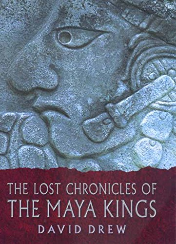 9780520226128: The Lost Chronicles of the Maya Kings