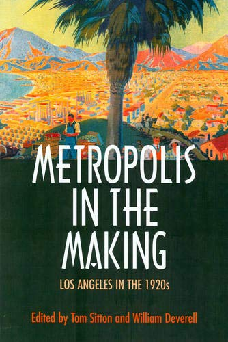 9780520226272: Metropolis in the Making: Los Angeles in the 1920s