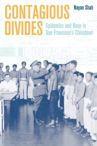 9780520226296: Contagious Divides: Epidemics and Race in San Francisco's Chinatown (American Crossroads)