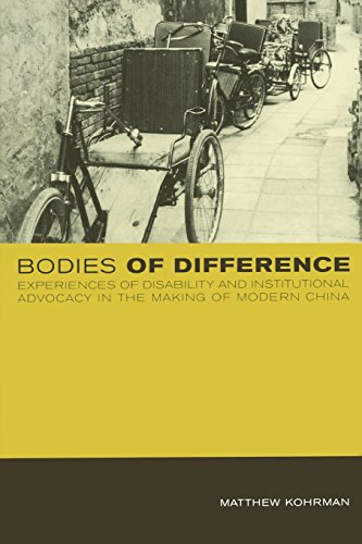 9780520226456: Bodies of Difference: Experiences of Disability and Institutional Advocacy in the Making of Modern China