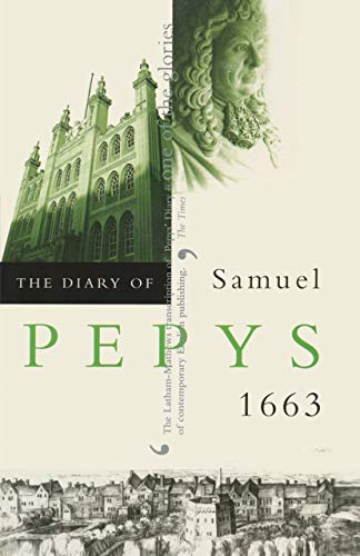 9780520226944: The Diary of Samuel Pepys, Vol. 4: 1663
