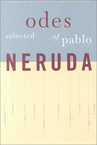 Selected Odes of Pablo Neruda: Neruda, Pablo