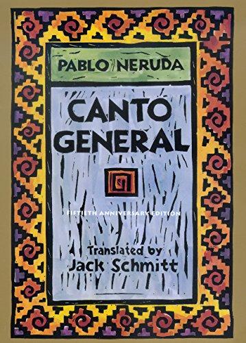Canto General, 50th Anniversary Edition (Latin American Literature and Culture): Neruda, Pablo; ...