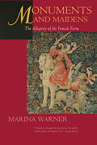 9780520227330: Monuments and Maidens: The Allegory of the Female Form
