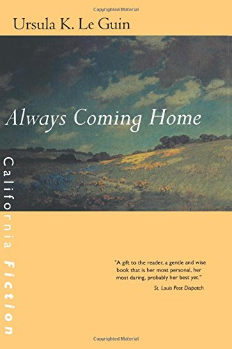 9780520227354: Always Coming Home (California Fiction)