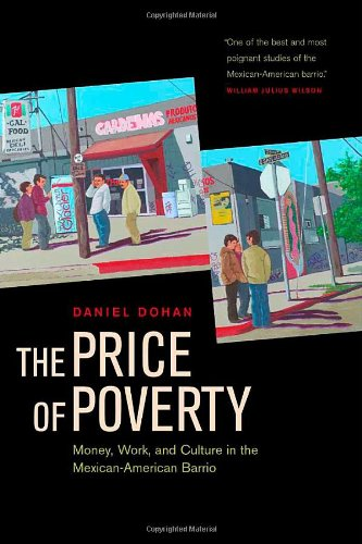 9780520227569: The Price of Poverty: Money, Work, and Culture in the Mexican American Barrio