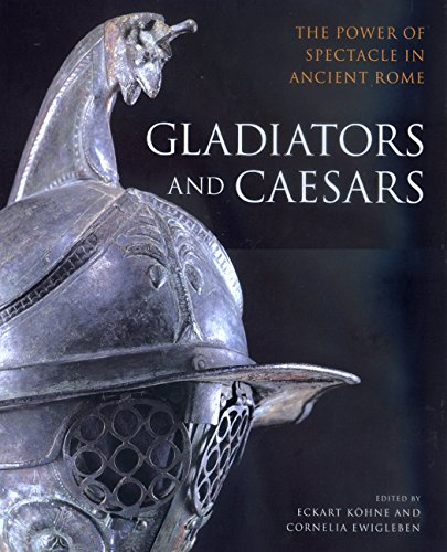 9780520227989: Gladiators and Caesars: The Power of Spectacle in Ancient Rome