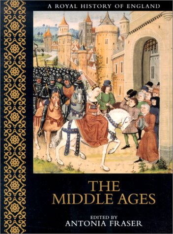9780520227996: The Middle Ages (A Royal History of England)