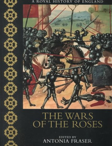 9780520228023: The Wars of the Roses (A Royal History of England)
