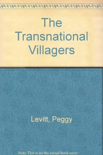 9780520228115: The Transnational Villagers