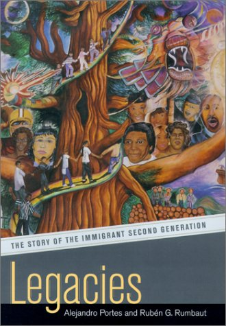 9780520228474: Legacies: The Story of the Immigrant Second Generation