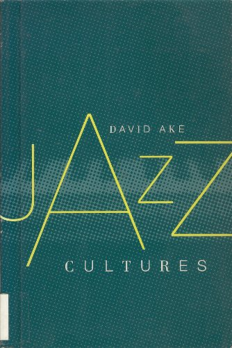 Jazz Cultures: Ake, David Andrew