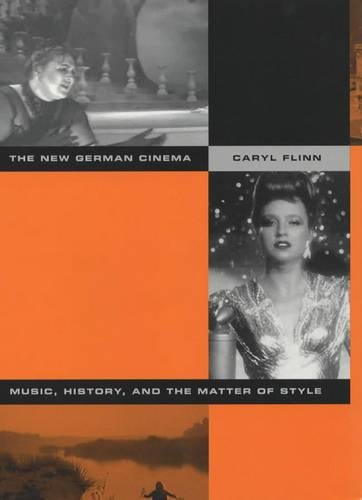 9780520228955: The New German Cinema: Music, History, and the Matter of Style