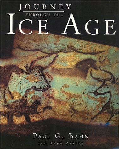 9780520229006: Journey Through the Ice Age