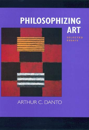 9780520229068: Philosophizing Art: Selected Essays