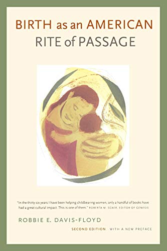 9780520229327: Birth as an American Rite of Passage