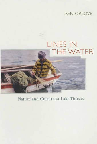 9780520229594: Lines in the Water: Nature and Culture at Lake Titicaca