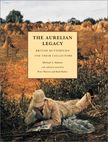 The Aurelian Legacy: British Butterflies and Their Collectors