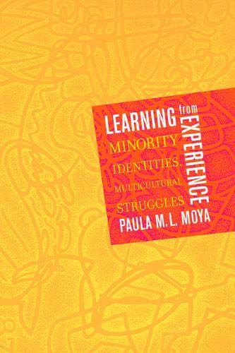 9780520230149: Learning from Experience: Minority Identities, Multicultural Struggles