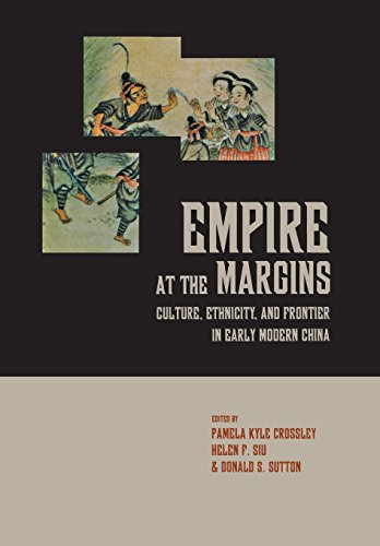 9780520230156: Empire at the Margins: Culture, Ethnicity, And Frontier in Early Modern China